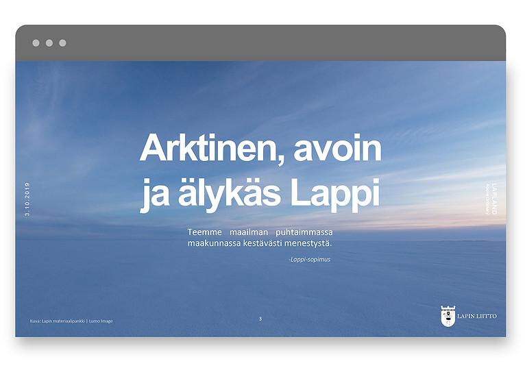 Powerpoint on osa Lapin liiton viestintämateriaaleja.